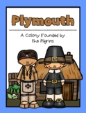 Plymouth: A Colony Founded by the Pilgrims