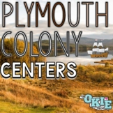 Plymouth Colony: Social Studies Centers