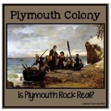 Plymouth Colony and Plymouth Rock