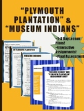 Plymouth Plantation and Museum Indians-Two lessons, Comparison Assignment Essay