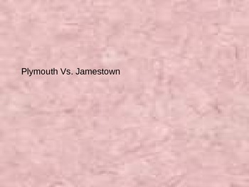 Plymouth VS Jamestown PowerPoint