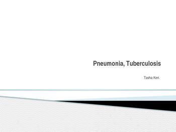 Pneumonia, Tuberculosis