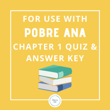 For Use With Pobre Ana Chapter 1 Quiz and Answer Key