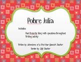 Pobre Julia - Spanish Preterite Tense Story