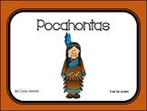 Pocahontas ~ 45 pgs. Common Core Activities