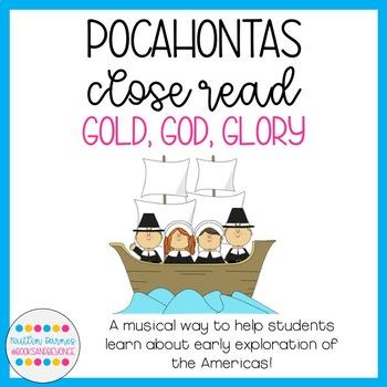 Pocahontas Close Read Activity: Gold, God, Glory (FREEBIE!)
