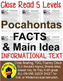 Pocahontas CLOSE READING 5 LEVELED PASSAGES Main Idea Fluency Check TDQs & More!