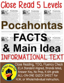 Pocahontas CLOSE READING 5 LEVELED PASSAGES Main Idea Fluency Check TDQs & More!