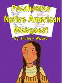 Pocahontas Native American Webquest