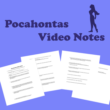 Pocahontas Video Notes