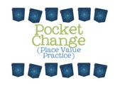 Pocket Change Place Value Game