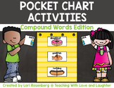 Pocket Chart Activities {Compound Words Edition}