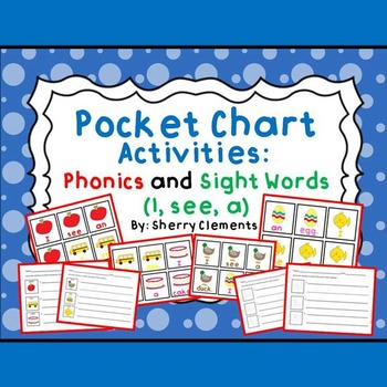 Pocket Chart Sentences: Phonics and Sight Words (I, see, a)