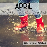Pocket Chart Activities & Printables April
