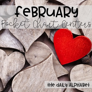 Pocket Chart Activities & Printables February