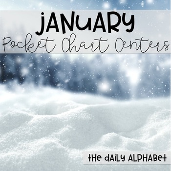Pocket Chart Activities & Printables January