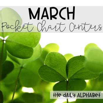 Pocket Chart Activities & Printables March