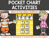 Pocket Chart Activities {Word Families Edition}