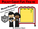 Pocket Chart Fun: Find Me (Missing Mystery Mark Short E)