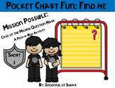 Pocket Chart Fun: Find Me (Missing Mystery Mark Short I)