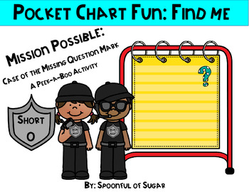 Pocket Chart Fun: Find Me (Missing Mystery Mark Short O)