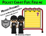 Pocket Chart Fun: Find Me (Missing Mystery Mark Short U)