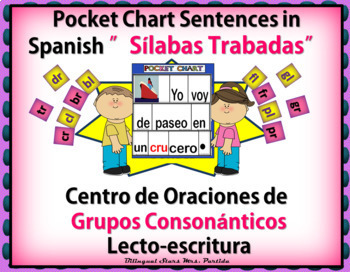 Silabas Trabadas BUNDLE Pocket Chart Sentences Grupos Cons