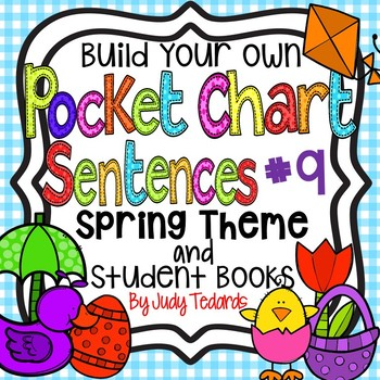 Pocket Chart Sentences With Student Books (Spring Theme)