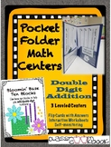 Pocket Folder Math Centers- Double Digit Addition with Bas