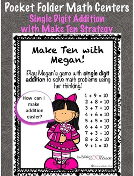 Pocket Folder Math Centers- Single Digit Addition with the Make Ten Strategy