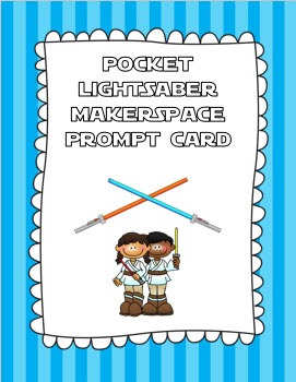 Pocket Lightsaber Makerspace Prompt