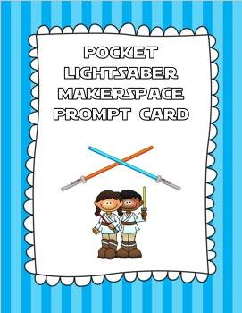 Pocket Lightsaber Makerspace Prompt