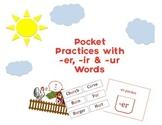 Pocket Practice with -er -ir & -ur words