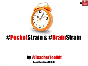 """#PocketStrain and #BrainStrain by @TeacherToolkit"