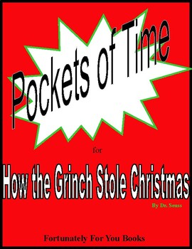 Pockets of Time for How the Grinch Stole Christmas