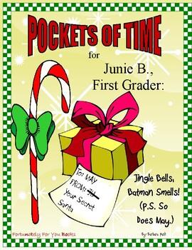 Pockets of Time for Junie B., First Grader: Jingle Bells, Batman Smells