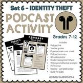 Podcast Activity SET 6 Identity Theft