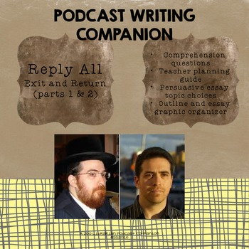 Podcast Based Writing Lesson (Exit and Return) Listening/Persuasive Writing