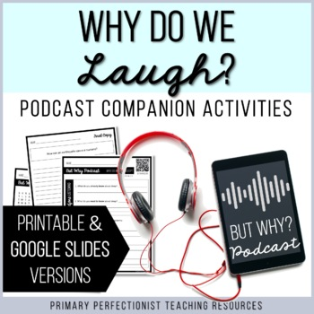 Podcast Listening Comprehension Activities - BUT WHY: Why Do We Laugh?