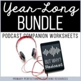 Podcast Activities - YEAR LONG BUNDLE - Printable & Digita