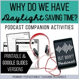 Podcast Activities Print & Google Slides - Why Do We Have