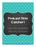 Podcast Note Catcher