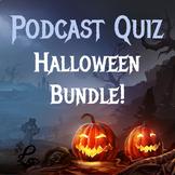 History Podcast Quiz BUNDLE: Halloween Edition!