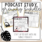 Podcast Study Growing Bundle