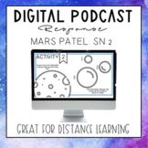 Podcast Study: Mars Patel Season 2 DIGITAL