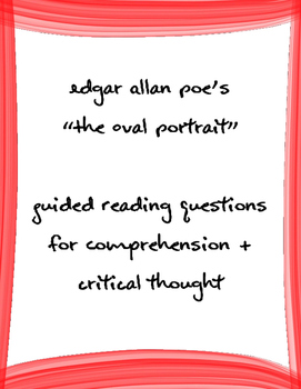 """Poe's """"The Oval Portrait"""" Guided Reading Questions"""