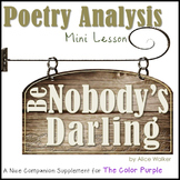 """Poem Analysis Mini-Lesson! """"Be Nobody's Darling"""" by Alice Walker"""
