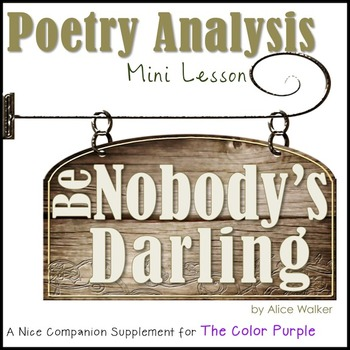 "Poem Analysis Mini-Lesson! ""Be Nobody's Darling"" by Alice Walker"