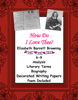 Browning How Do I Love Thee? Close Reading, Analysis Questions & Biography 6-9