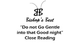 Poem Do Not Go Gentle Close Reading symbol oxymoron infer theme CCSS formatted